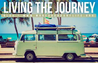 LIVING THE JOURNEY by Mari Plasencion - The More Abundant Life